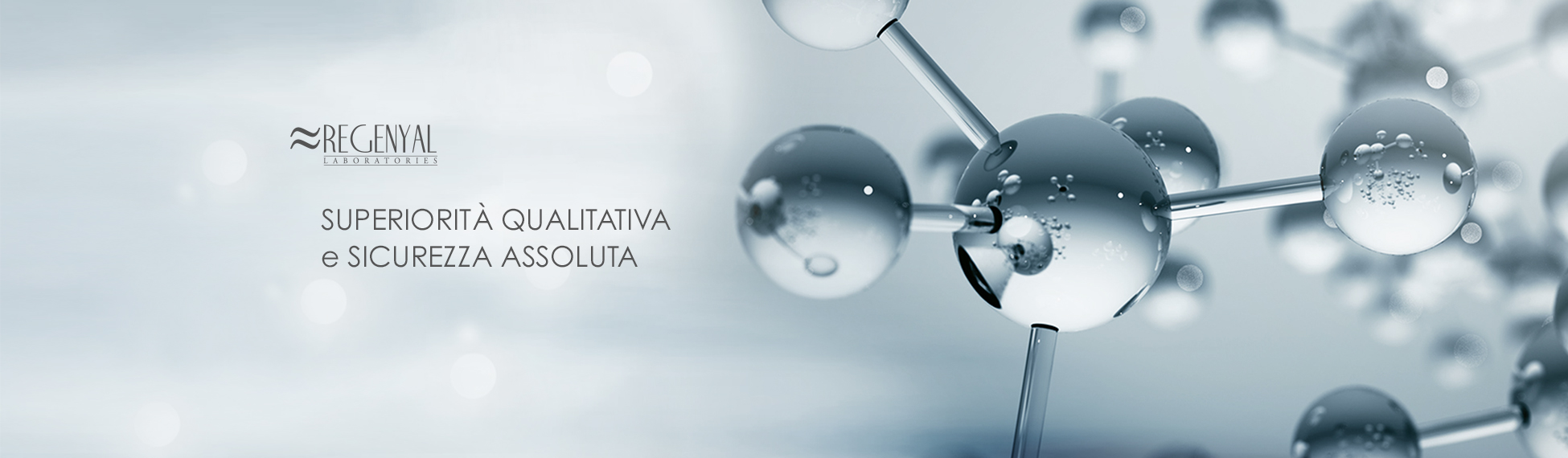 regenyal laboratories, superiorità qualitativa e sicurezza assoluta