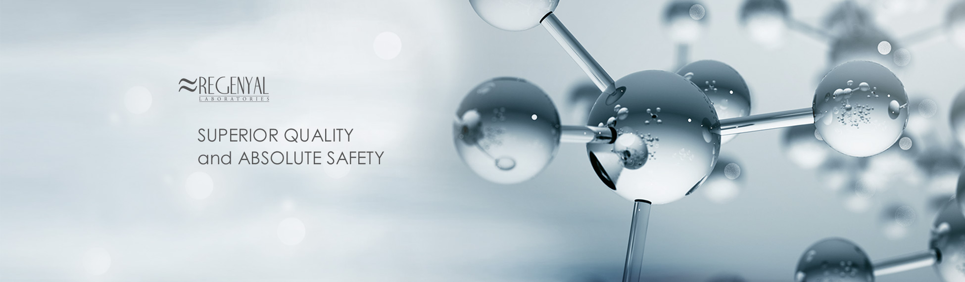 regenyal superior quality and absolute safety